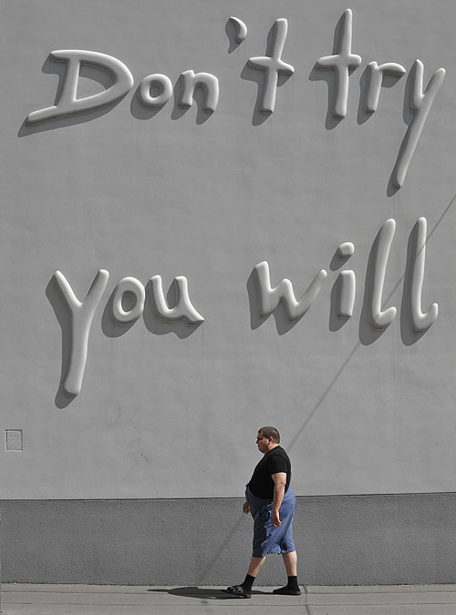 don't try_you will